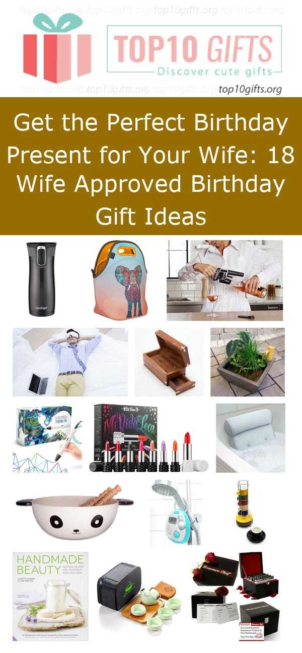 Get the perfect birthday present for your wife 18 wife for Top 10 gifts for wife